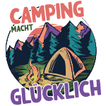 Camping macht glücklich | Camping ist cool | Camping ist Sexy